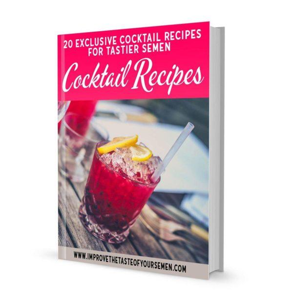 cocktail recipes for tastier semen