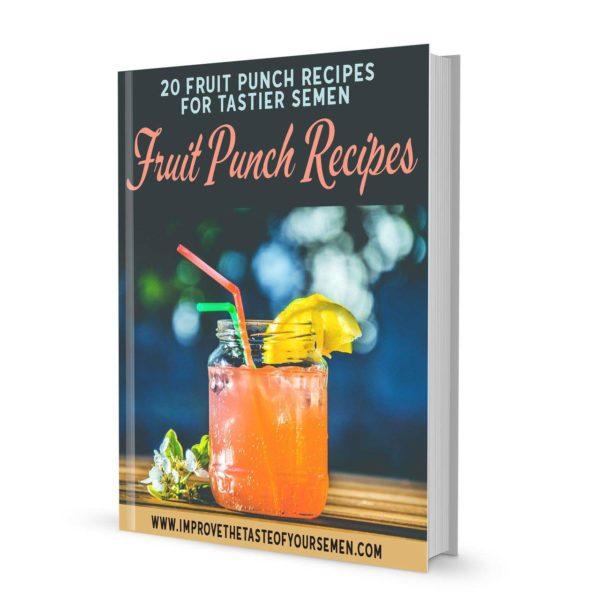 fruit punch recipes for tastier semen