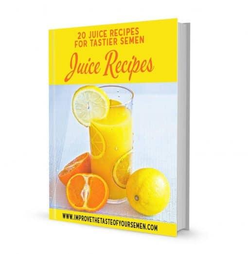 juice recipes for tastier semen